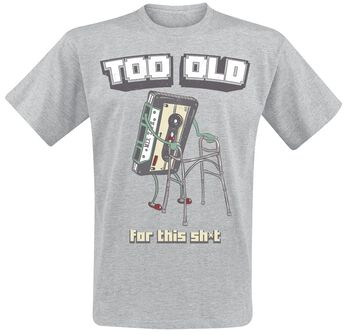 Too Old For This Sh*t
