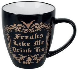 Freaks Like Me Drink Tea