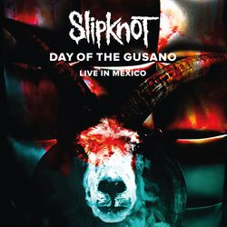 Day of the Gusano - Knotfest Live in Mexico