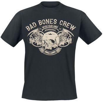 Bad Bones Crew - Never Fade Away