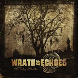 Wrath Of Echoes A Fading Bloodline