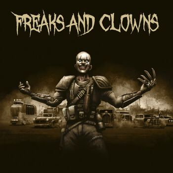 Freaks and Clowns